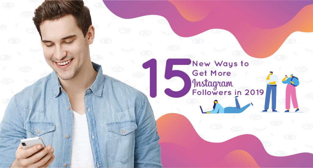 Cover - 15 New Ways to Get More Instagram Followers in 2019