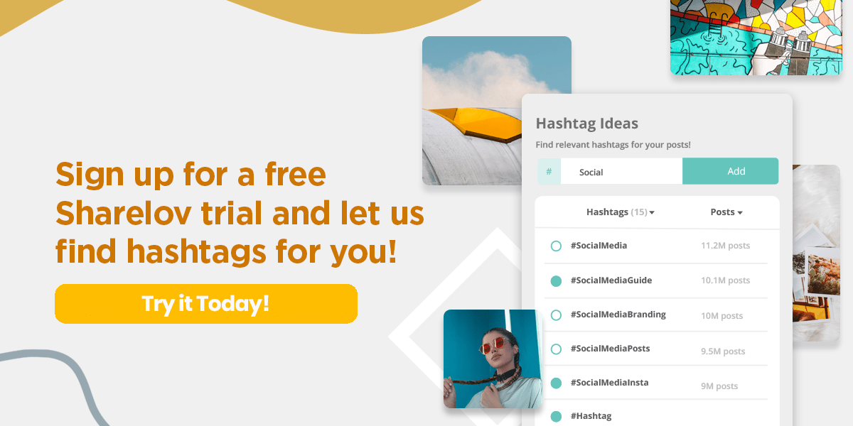 Sign up for a free Sharelov trial and let us find hashtags for you