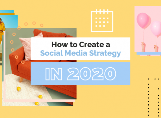 How to Create Social Media Strategy in 2020