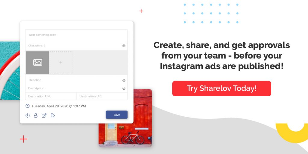 Create, share, and get approvals from your team - before your Instagram ads are published