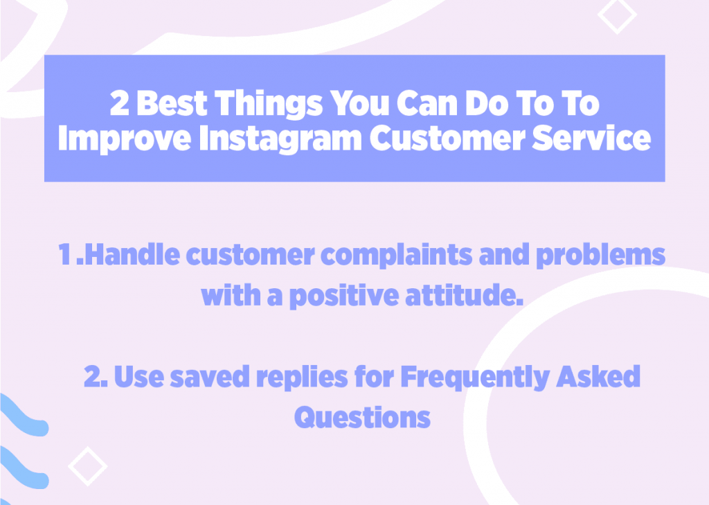2 Best Things You Can Do To Improve Instagram Customer Service