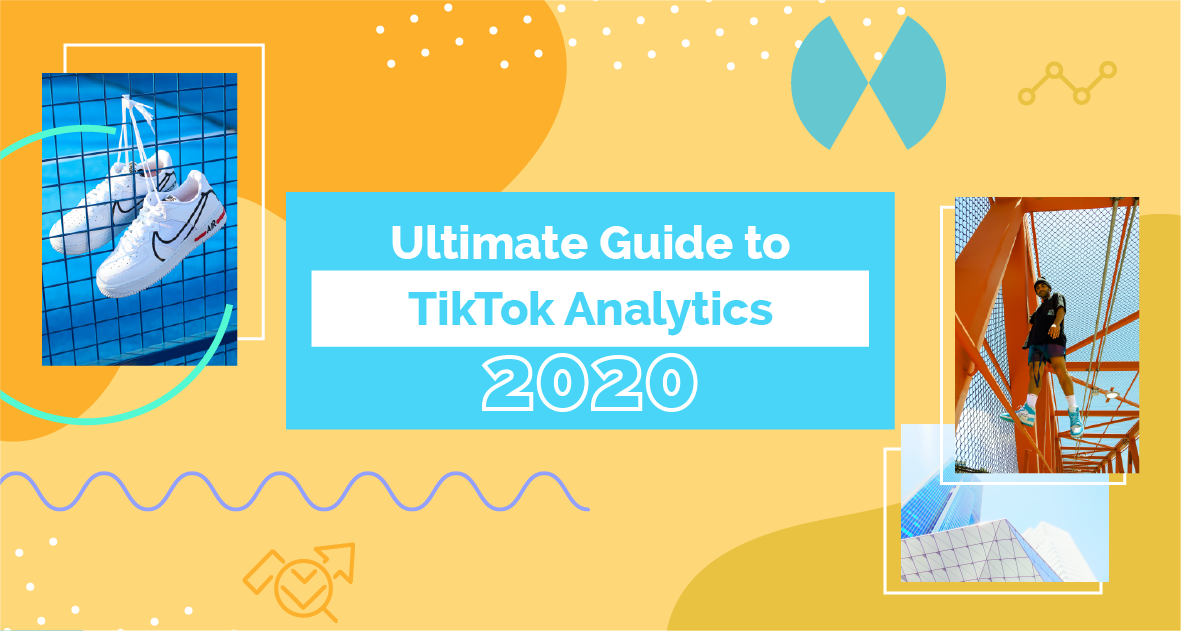 Ultimate Guide to TikTok Analytics