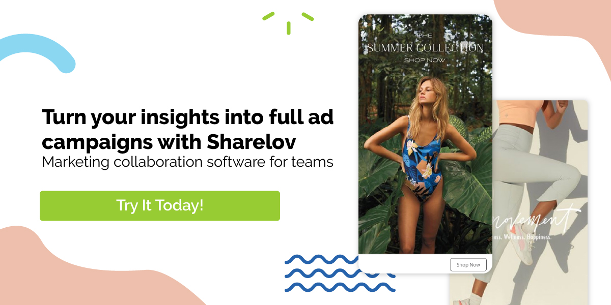 Turn your insights into full ad campaigns with Sharelov