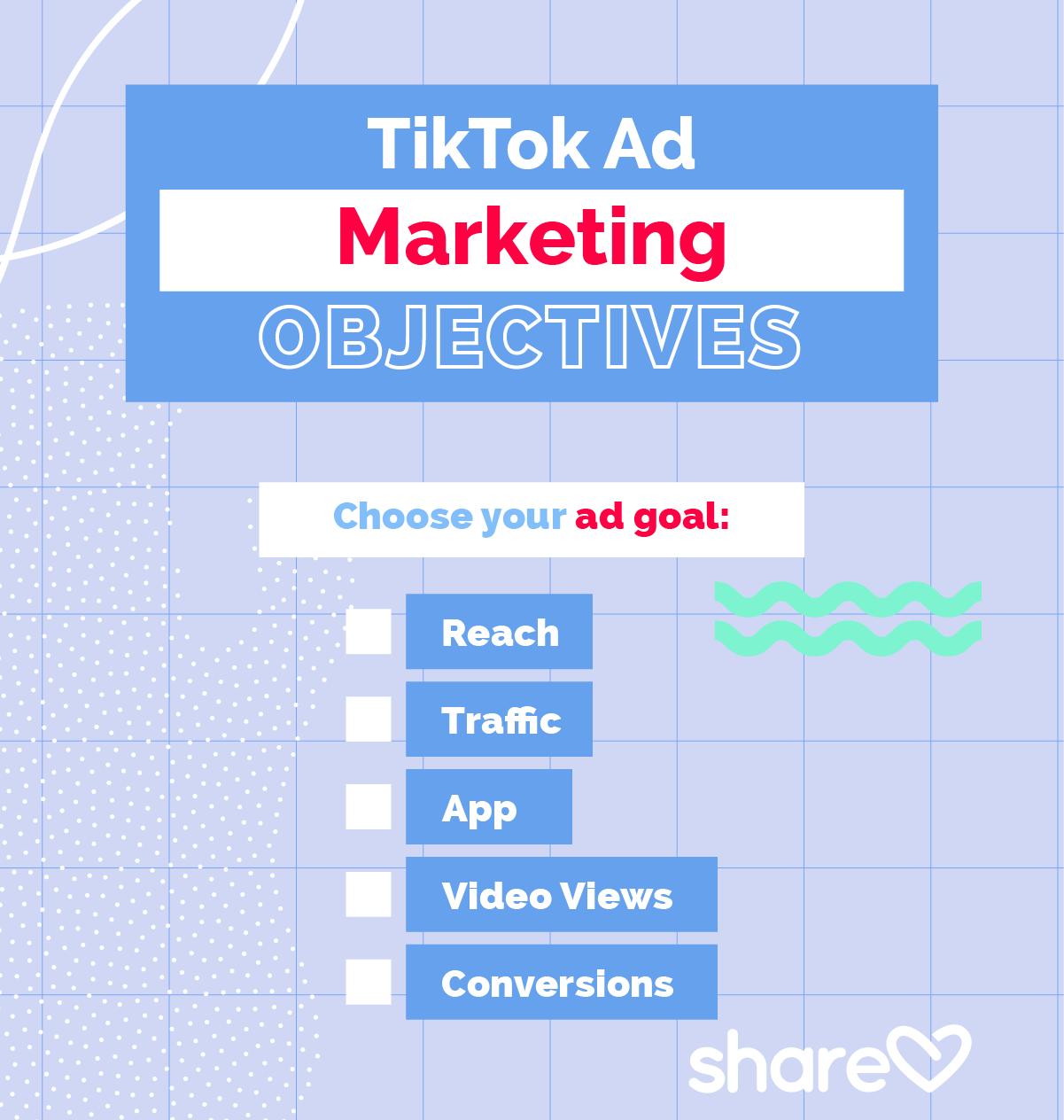 TikTok Ad Marketing Objectives