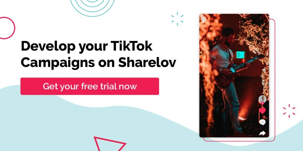 Develop your TikTok Campaigns on Sharelov
