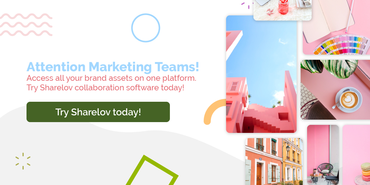 Attention Marketing Teams! Access all your brand assets on one platform. Try Sharelov collaboration software today!