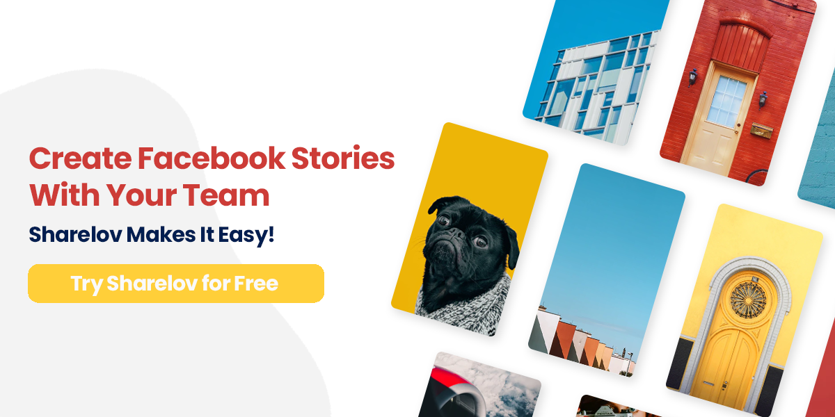 Create Facebook Stories With Your Team Sharelov Makes It Easy