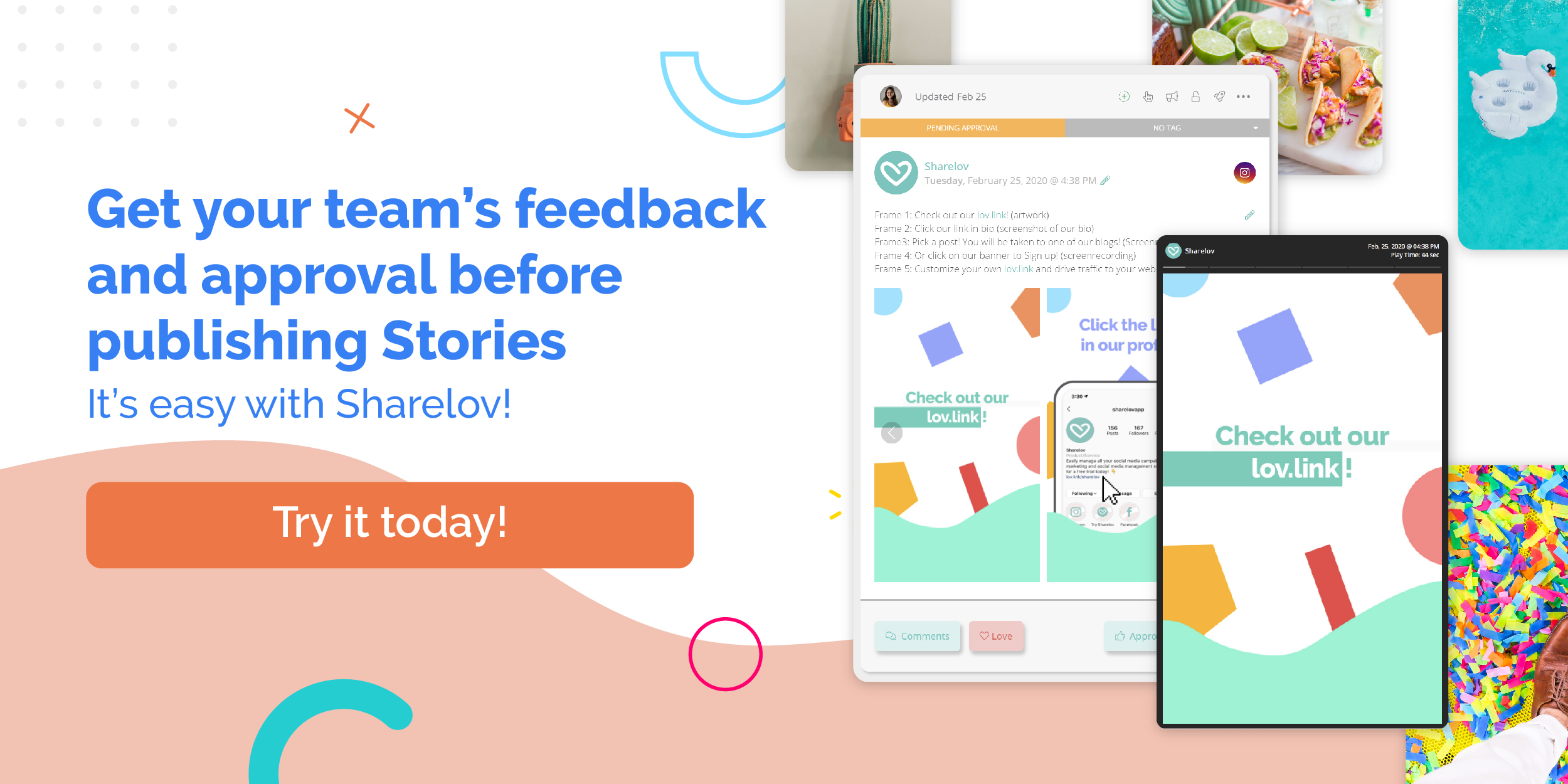 Get your team's feedback and approval before publishing Stories It's easy with Sharelov!