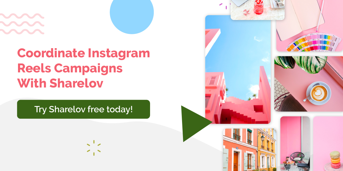 Coordinate Instagram Reels Campaigns With Sharelov