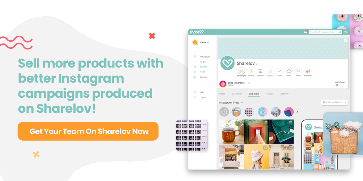 Sell more products with better Instagram campaigns produced on Sharelov
