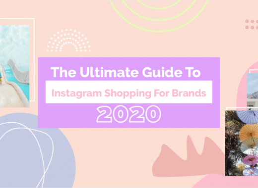 The Ultimate Guide To Instagram Shopping For Brands in 2020 cover