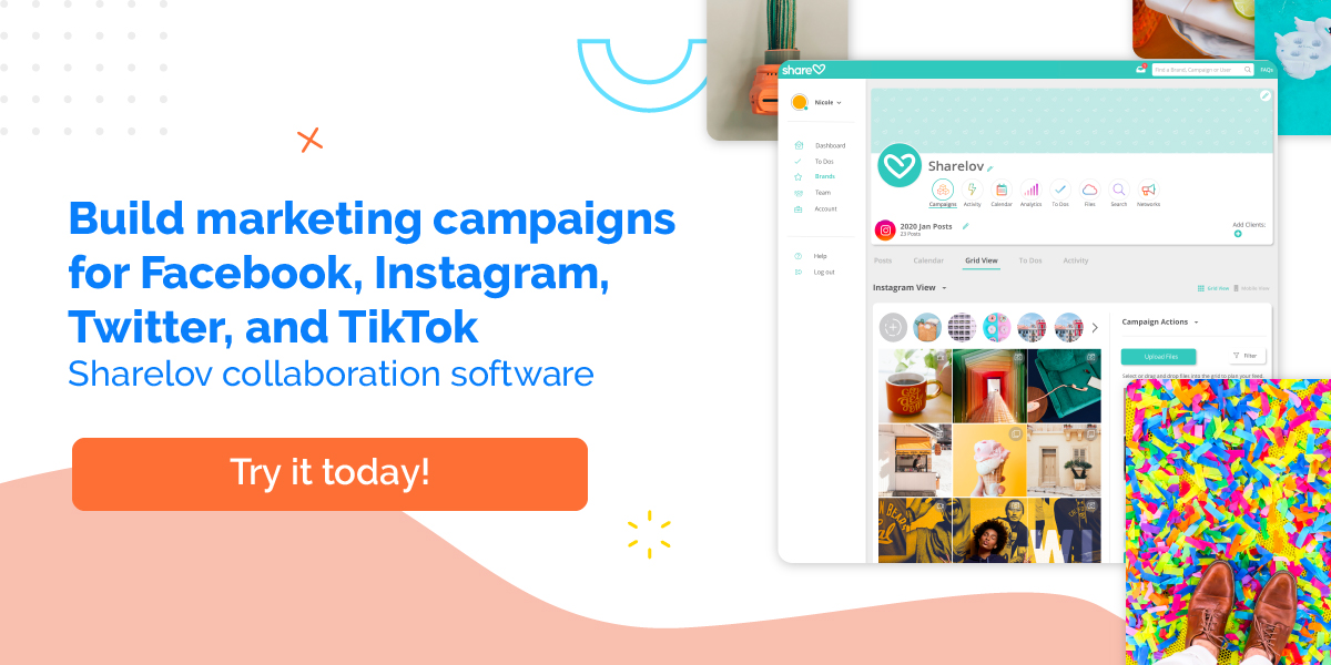 Build marketing campaigns for Facebook, Instagram, Twitter, and TikTok Sharelov collaboration software
