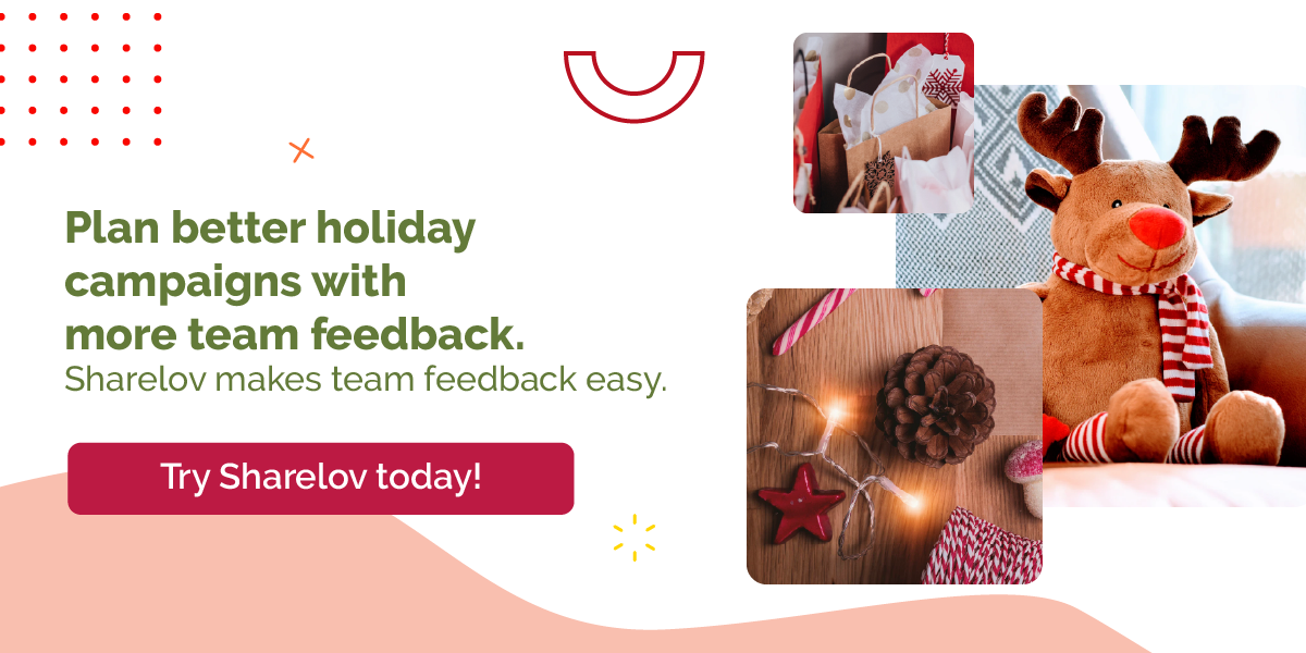 Plan better holiday campaigns with more team feedback