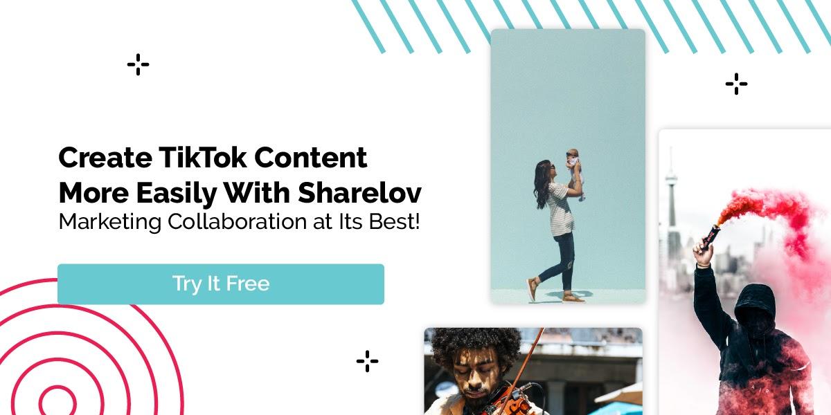Create TIkTok content w Sharelov