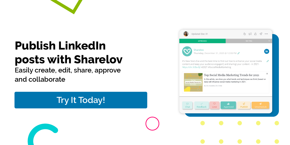 Publish LinkedIn posts with Sharelov Easily create, edit, share, approve and collaborate