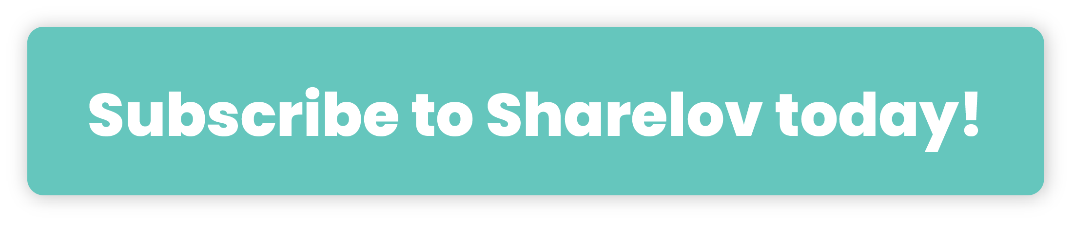 Subscribe to Sharelov today!