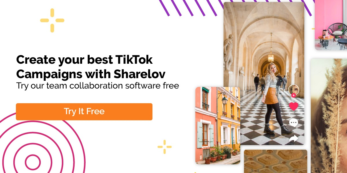 Create your best TikTok Campaigns with Sharelov