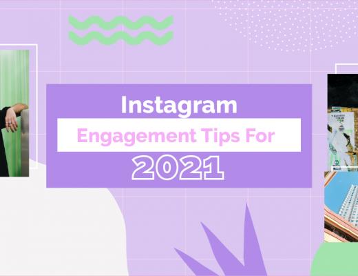 Instagram Engagement Tips For 2021