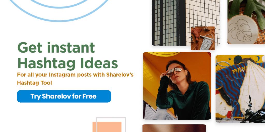 get hashtag ideas with Sharelov