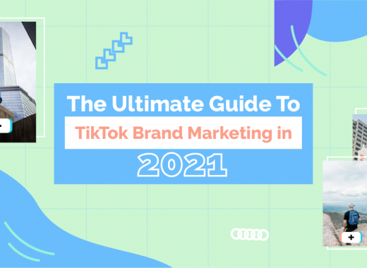 What Is Tiktok? The Ultimate Guide To TikTok Brand Marketing in 2021