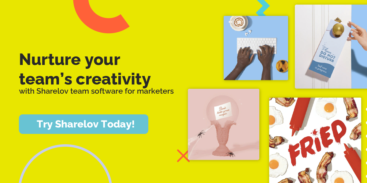 Nurture your team's creativity with Sharelov team software for marketers Try Sharelov Today!