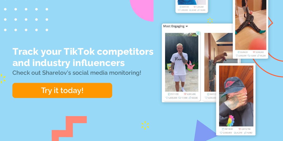Track your TikTok competitors and industry influencers Check out Sharelov's social media monitoring! Try it today