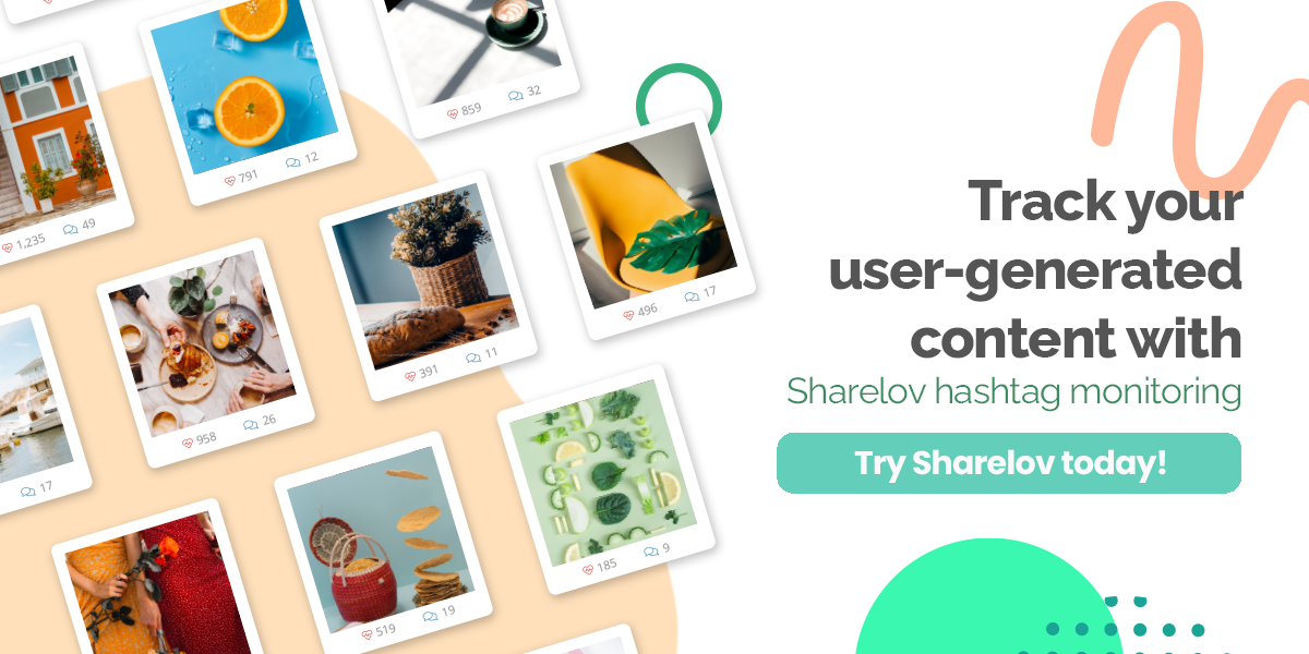 Track your user-generated content with Sharelov hashtag monitoring Try Sharelov today!