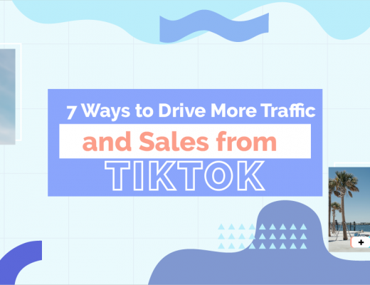 7 Ways To Drive More Traffic And Sales From Tiktok cover image