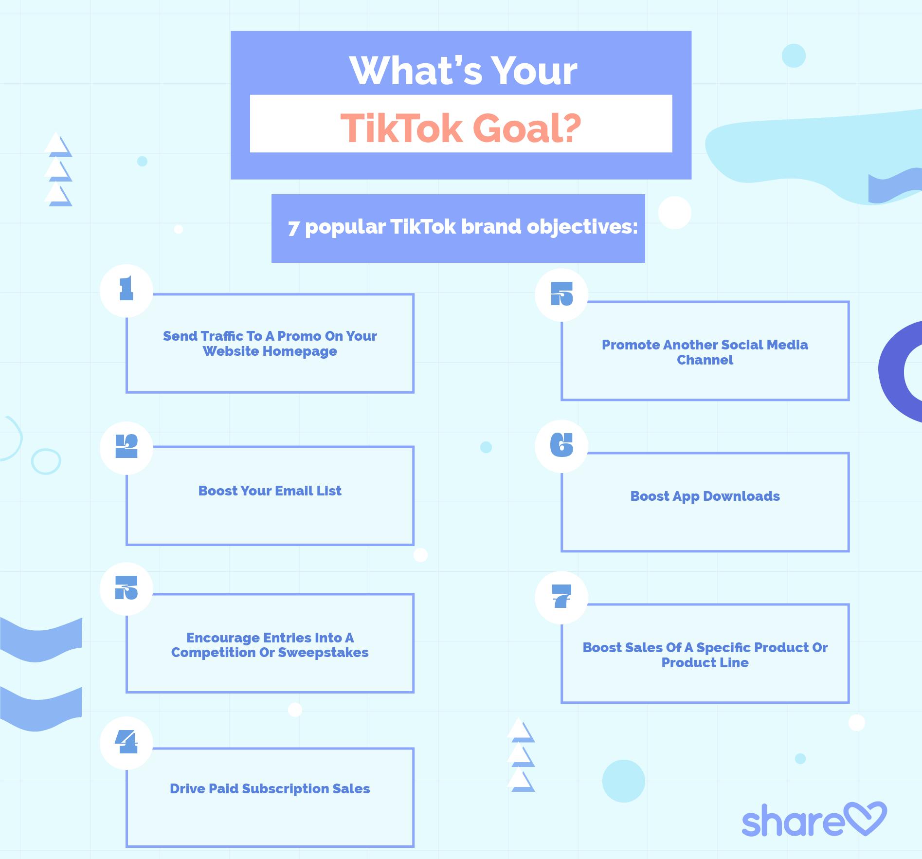 What's Your TikTok Goal? 7 popular TikTok brand objectives