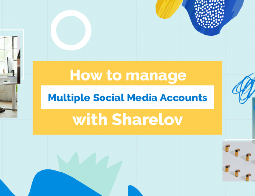 How to manage multiple social media accounts with Sharelov