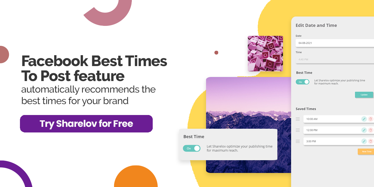 Facebook Best Times To Post feature automatically recommends the best times for your brand