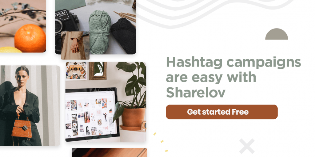 Create hashtag campaigns with Sharelov