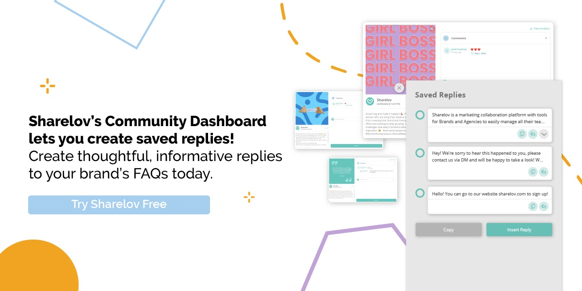 Sharelov's community manager lets you create saved replies