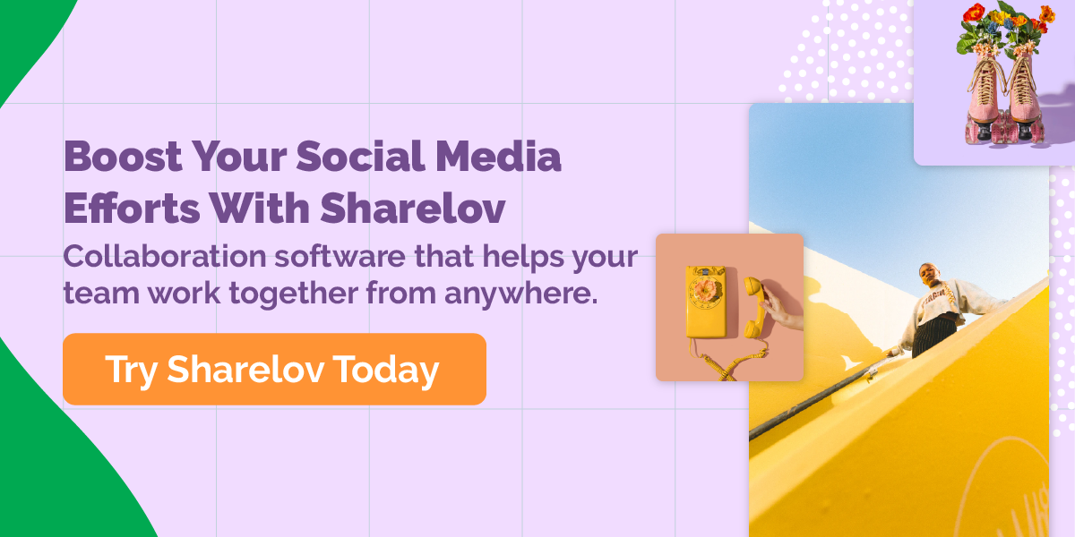 Boost Your Social Media Efforts With Sharelov - Collaboration software that helps your team work together from anywhere.