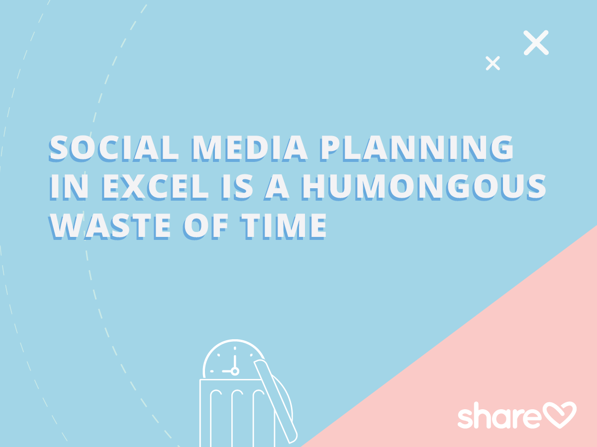 Social Media Marketing Planning in Excel is a humongous waste of time